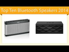 Top 10 Bluetooth Speakers 2014 | Compare Speakers