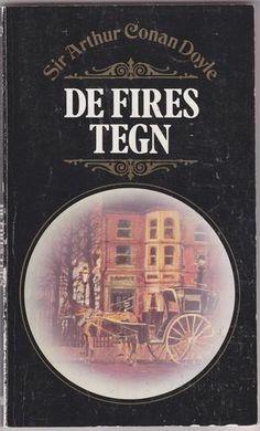 """""""De fires tegn"""" av Arthur Conan Doyle Arthur Conan Doyle, Childhood Memories, Books To Read, Mystery, Fire, Reading, Pdf, Reading Books, Reading Lists"""