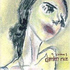"Damien Rice ""9 Crimes"" single. Amazing track!"