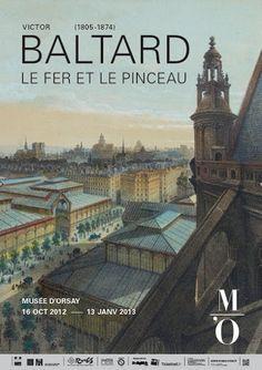 Victor Baltard (1805-1874), le fer et le pinceau, Musée d'Orsay, 16 octobre - 13 janvier 2013