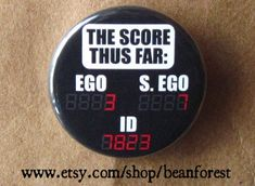 Items similar to the score thus far (id, ego, super ego, psychology) - pinback button badge on Etsy Psychology Humor, Colleges For Psychology, College Humor, College Fun, Psych Shirt, Psych Major, Therapy Humor, Healthy Cholesterol Levels, Social Work