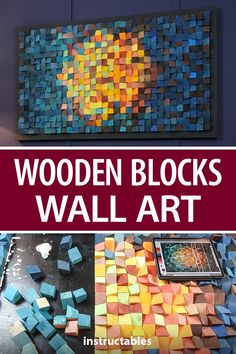 Create a beautiful piece of wall art by arranging painting wooden blocks in a pleasing pattern. #Instructables #workshop #woodworking #home #decor Nuts And Washers, Wall Anchors, Block Wall, Wood Glue, Wooden Blocks, Acrylic Colors, Basic Colors, Diy Woodworking, Box Design