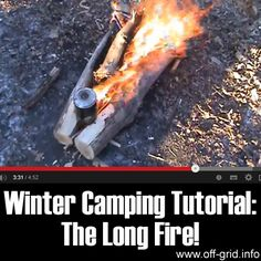 Winter Camping Tutorial- The Long Fire  http://off-grid.info/blog/winter-camping-the-long-fire/
