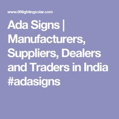 Ada Signs | Manufacturers, Suppliers, Dealers and Traders in India #adasigns