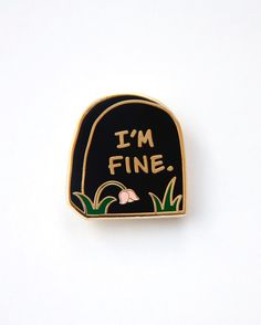 I'm fine gravestone pin from @girlypopbows  I'm fine...I'm totally fine... Buy it through their link in bio!