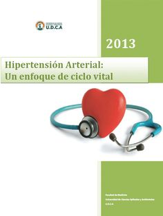Hipertensión Arterial: Un enfoque de Ciclo Vital
