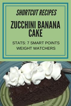 Weight Watchers Friendly: An Easy Zucchini Banana Cake