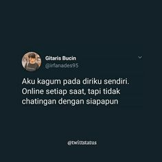 Huft😑 Quotes Sahabat, Quotes Lucu, Cartoon Quotes, Sarcasm Quotes, Quotes Galau, Drama Quotes, Tweet Quotes, People Quotes, Mood Quotes