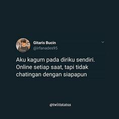 Quotes Sahabat, Quotes Lucu, Cartoon Quotes, Sarcasm Quotes, Quotes Galau, Drama Quotes, Tweet Quotes, Twitter Quotes, Mood Quotes
