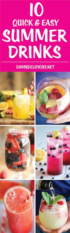 10 Quick and Easy Summer Drinks - Easy peasy summer beverages that you'll want all season long - from sangrias to lemonades and slushies!
