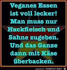 lustiges Bild 'Veganes essen.jpg'- Eine von 59839 Dateien in der Kategorie 'Lustiges' auf FUNPOT.