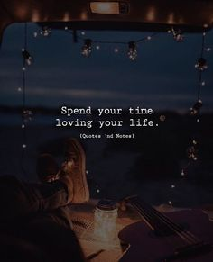 Spend your time loving your life. via (http://ift.tt/2gczodx)