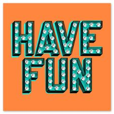 Have fun type typography light sign bulb graphic design shadow vintage retro… Photo Wall Collage, Picture Wall, Lettering Design, Hand Lettering, Letras Cool, Typographie Inspiration, A State Of Trance, Design 3d, Happy Words