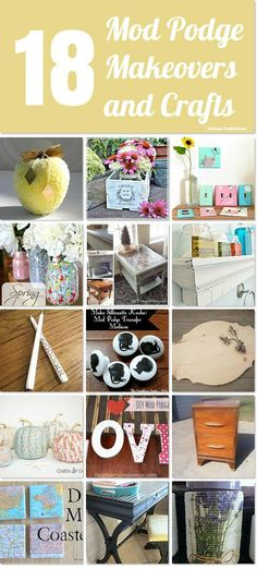 18 Mod Podge makeovers and crafts