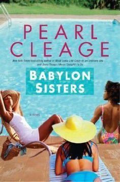 Babylon sisters : a novel by Pearl Cleage