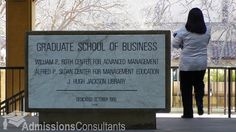 Stanford Graduate School of Business - http://admissionsconsultants.com/mba/index.asp