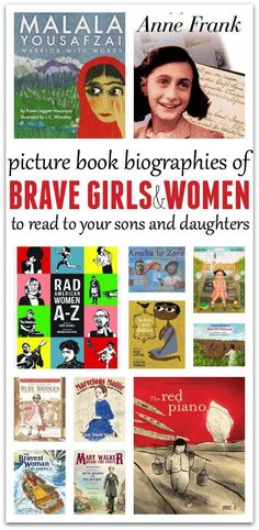 Picture book biographies of brave girls and women who dared to be themselves and make the world better!