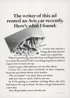 Avis ad from the Great copy. Guerrilla Advertising, Creative Advertising, Print Advertising, Copy Ads, Ad Layout, Swipe File, Funny Ads, Great Ads, Good Communication