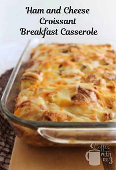 Croissant Breakfast Casserole, Ham And Cheese Casserole, Ham And Cheese Croissant, Overnight Breakfast Casserole, Breakfast Dishes, Casserole Recipes, Breakfast Recipes, Sausage Breakfast, Soup Recipes
