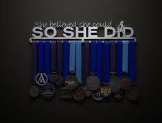Allied Medal Hanger - Motivational Medal Holder & Race Bib Holder - She Believed She Could So She Did