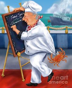 Seafood Chefs-Todays Special. Chef writing Todays Special, Crabs, on the menu board while one crab is hanging on his jacket. Fun artwork for the kitchen or dining room. Artist, Shari Warren.