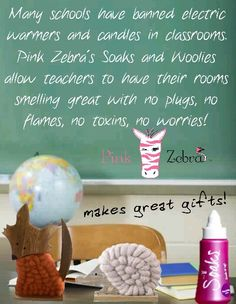 Soaks and Woolies allow teachers to have beautiful, flameless, plug-free, non-toxic fragrances floating through their classrooms! Get your favorites at www.pinkzebrahome.com/kristyjohnson