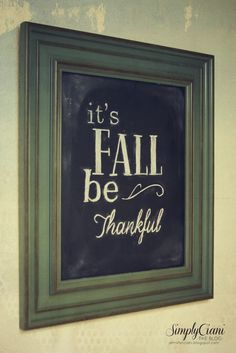 YES! I JUST BOUGHT THIS CHALKBOARD FOR MY KITCHEN ...LOVE LOVE LOVE Easy Chalkboard Lettering - #Fall #Chalkboard #Thanksgiving