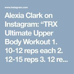 Fast fitness 20 minute trx back and core training pinterest alexia clark on instagram trx ultimate upper body workout 1 10 12 fandeluxe Image collections