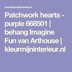 Patchwork hearts - purple 668501 | behang Imagine Fun van Arthouse | kleurmijninterieur.nl