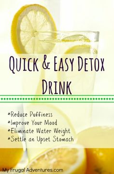 Quick Lemon Detox Drink- improve your mood, eliminate puffiness in the face, settle an upset stomach, help digestion and so many more benefits to this simple drink!