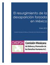 My publications - El resurgimiento de la desapariciòn forzada en Mèxico 2013 - Página 1