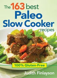 Delicious and satisfying Paleo diet friendly slow cooker recipes that everyone can enjoy. Enjoy old standards and new classics with this very topical collection of slow cooker recipes. They've been refined to meet the needs of people who subscribe to the paleo or primal lifestyle.