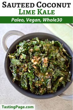 An easy weekday side comes together quickly with this tropical sauteed coconut lime kale - gluten free and dairy free   TastingPage.com #whole30 #paleo #paleo_diet #vegetable #kale #vegan #glutenfree #dairyfree #healthyvegetable Best Paleo Recipes, Delicious Vegan Recipes, Whole 30 Recipes, Real Food Recipes, Lime Recipes, Onion Recipes, Coconut Recipes, Easy Recipes, Paleo Side Dishes