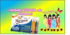 """Colorantes Mariposa, los Colores Ideales para esta Primavera,  """"Mariposa el COLOR en todos tus sentidos"""""""