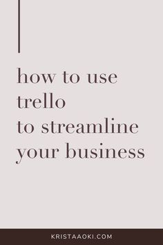 If you love getting organized, you'll love these tips on how to use Trello project management to streamline your online business. Business Website, Business Tips, Online Business, Time Management Tips, Project Management, Small Business Organization, How To Make Money, How To Become, Work From Home Tips
