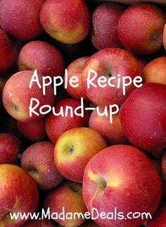 It's #apple picking season! Here are my favorite apple #recipes from Madame Deals!