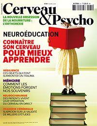 Connaître son cerveau pour mieux apprendre - Books 2016, New Books, Aloysius Bertrand, Psychologie Cognitive, Education Positive, Lectures, Magazines, Articles, Nutrition