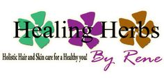 www.HealingherbsByRene.com Holistic Natural Organic Hair and Skin care,Moringa Ayurvedic Beauty products,Herbal Plant extracts,ph balance,Essential oils,Bath & Body - Home