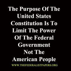 The purpose of the United States Constitution is to limit the power of the Federal Government, NOT the American People! PLEASE remember this! Great Quotes, Inspirational Quotes, Motivational, Awesome Quotes, Happy Quotes, Quotes Quotes, United States Constitution, Constitution Quotes, Religion
