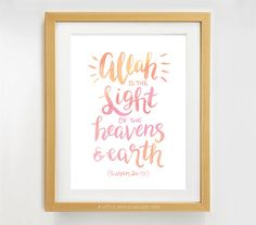Allah is the Light, Quran Quote, Islamic Art Print, Hand Lettered Watercolour Modern Islamic Wall Art