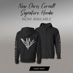 New Chris Cornell Signature hoodies available now! Order yours in the store at chriscornell.com.