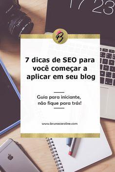 Confira o passo a passo de SEO para blog, um guia perfeito para blogueiras iniciantes. Blogueira empreendedora, blog de sucesso, blogueiras, dicas para blogs, estratégias para blog, marketing digital, dicas para blogueiras, crie conteúdo de qualidade.