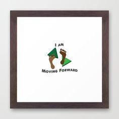 #MovingForward #Framed #Art Print