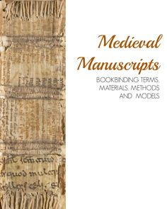 """Bookbinding Terms, Materials, Methods and Models. Posted by Karen Jutzi in Binding Materials, Binding Models, Bookbinding, 17 Wednesday Jul 2013. A PDF version of the printed booklet on bookbinding included in Yale University Library's """"Traveling Scriptorium"""" kit is now online. It contains sections on materials of Medieval bookbinding; terminology; Carolingian, Romanesque, Gothic, and limp bindings; and a comprehensive bibliography."""