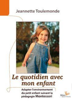 Le Quotidien avec Mon Enfant de Jeannette Toulemonde https://www.amazon.fr/dp/2916032371/ref=cm_sw_r_pi_dp_x_wwPqzbSHX9005