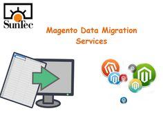 Magento data migration services, Magento data migration, Magento database migration services, eCommerce data migration services