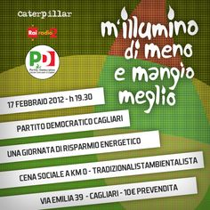 M'illumino di meno e mangio meglio.  17/02/2012 @ Cagliari, via Emilia 39