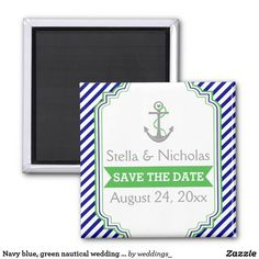 Navy blue, green nautical wedding Save the Date 2 Inch Square Magnet Blue Green, Navy Blue, Unique Save The Dates, Change Background, Save The Date Magnets, Nautical Wedding, Text Color, White Elephant Gifts, Wedding Sets