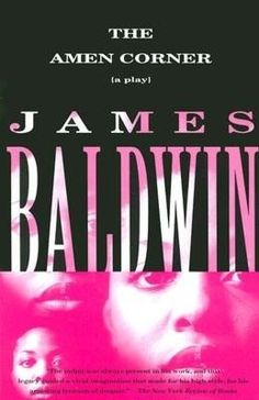 The Amen Corner: The Play by James Baldwin | My Addiction to Books
