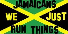 I'm Proud to be a Jamaican!!